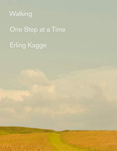 Compare Textbook Prices for Walking: One Step At a Time  ISBN 9780525564492 by Kagge, Erling,Crook, Becky L.