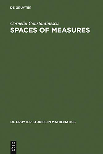 Spaces of  Measures (De Gruyter Studies in Mathematics Book 4) (English Edition)