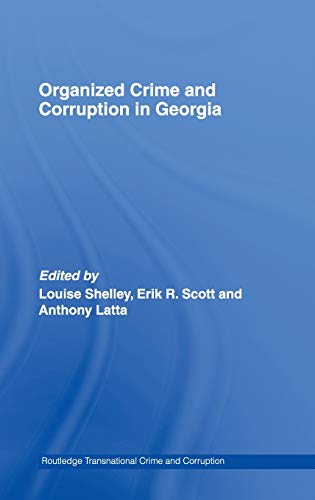 Organized Crime and Corruption in Georgia (Routledge Transnational Crime and Corruption)の詳細を見る