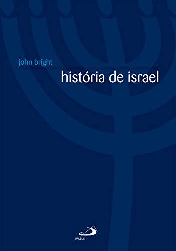 História de Israel (Nova coleção bíblica) (Portuguese Edition)