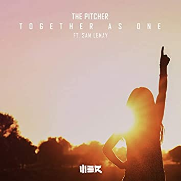 Together As One (feat. Sam LeMay)