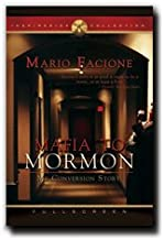 Mafia to Mormon (Dvd) - A Documentary of the Restored Gospel of Jesus Christ and Two Missionaries Changing a Man's Life - Mario Facione's Tale of Giving up the Mafia for Religion - Insiring for All Latter-day Saints