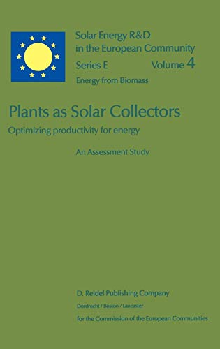 Plants as Solar Collectors: Optimizing Productivity for Energy