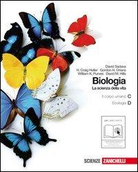 Biologia. La scienza della vita. Vol. C-D: Il corpo umano-L'ecologia. Per le Scuole superiori. Con espansione online (Vol. 2)