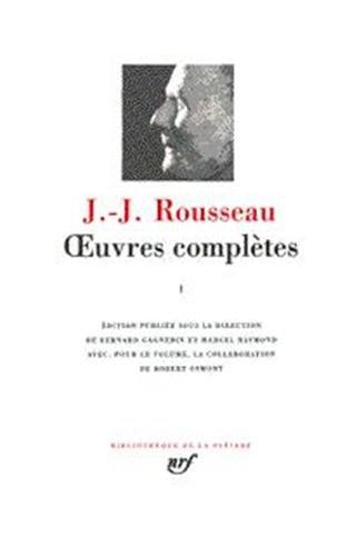 Rousseau : Oeuvres complètes, tome 4 (Bibliothèque de la Pléiade)