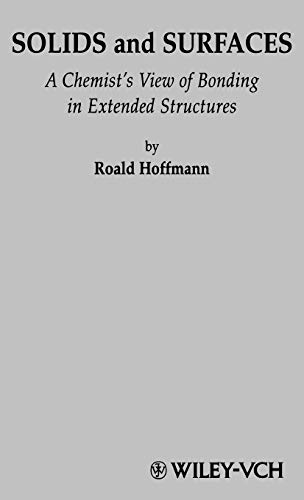 Solids and Surfaces: A Chemist\'s View of Bonding in Extended Structures