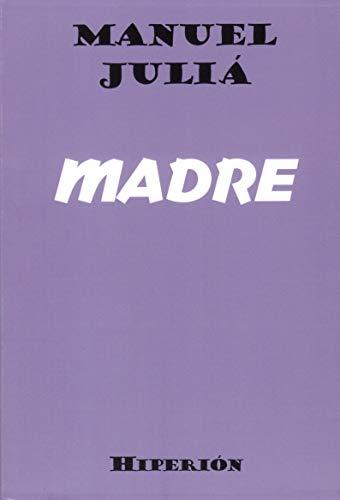 Madre: 221 (libros Hiperión)