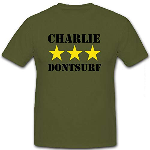 Charlie don 't surf - United States Army Vietnam siems Vietcong Guerra Jahren erfahrung ripagherò divertimentop per navigare in Internet - T-Shirt #8635 oliva XX-Large
