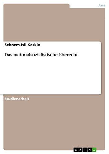 Das nationalsozialistische Eherecht (German Edition)