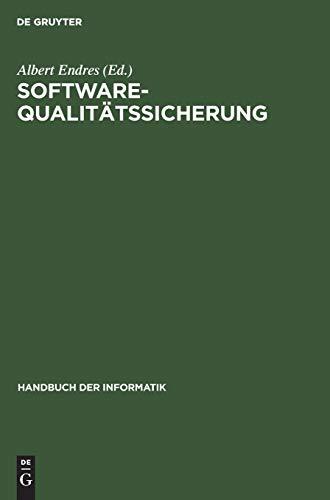 Software-Qualitätssicherung: Konstruktive und analytische Maßnahmen (Handbuch der Informatik, 5,2)