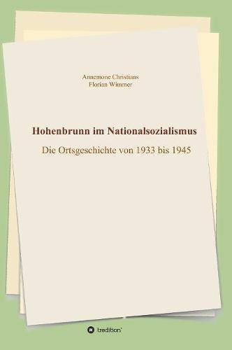 Hohenbrunn im Nationalsozialismus: Die Ortsgeschichte von 1933 bis 1945
