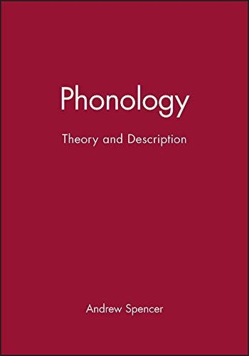 Phonology: Theory and Description (Introducing Linguistics, Vol. 1)
