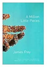 Million Little Pieces (Oprah's Book Club (Paperback)Publisher: Anchor Books on September 22, 2005