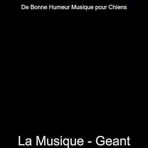 De Bonne Humeur Musique pour Chiens