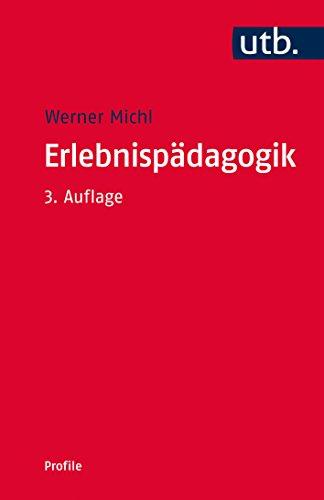 Erlebnispädagogik (utb Profile 3049)