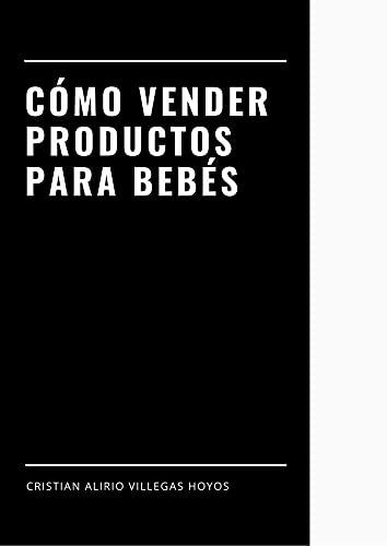 Cómo vender productos para bebés: Marketing