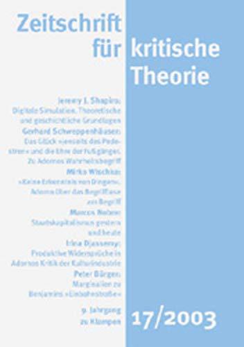 Zeitschrift für kritische Theorie: HEFT 17: 9. Jahrgang (2003)