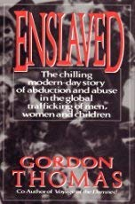 Enslaved: The Chilling Modern-Day Story of Abduction and Abuse in the Global Trafficking of Men, Women and Children 0593016882 Book Cover