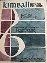 Kimball Organ Course - 3 Volumes Consisting of Student Manual Parts 1 & 2 and Music Theory Manual