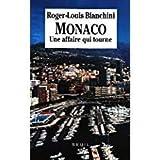 Monaco - Une Affaire Qui Tourne - Editions Du Seuil - 01/01/1992