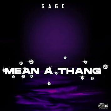 Mean A Thang