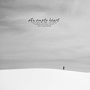 An Empty Heart