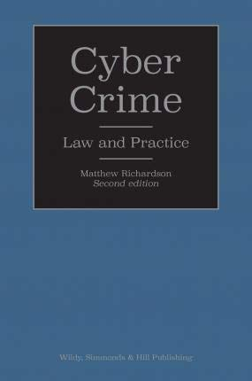 Cyber Crime: Law and Practice