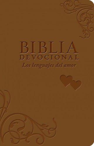 Holy Bible (Spanish) Biblia Devocional Los Lenguajes Del Amor / Devotional Bible Languages Of Love
