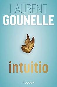 Intuitio par Laurent Gounelle