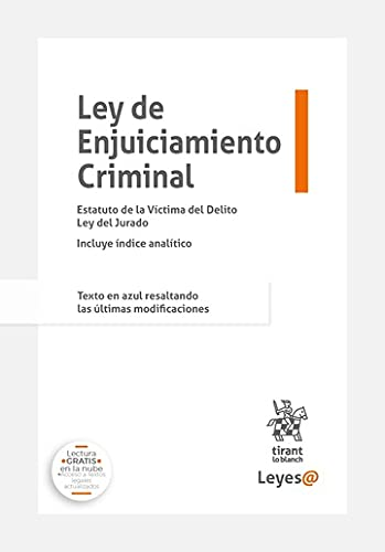 Ley de Enjuiciamiento Criminal Estatuto de la Víctima de Delito Ley del Jurado Incluye índice analítico (Leyes@)