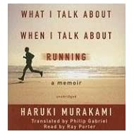 What I Talk about When I Talk about Running by Murakami (2008-08-01)