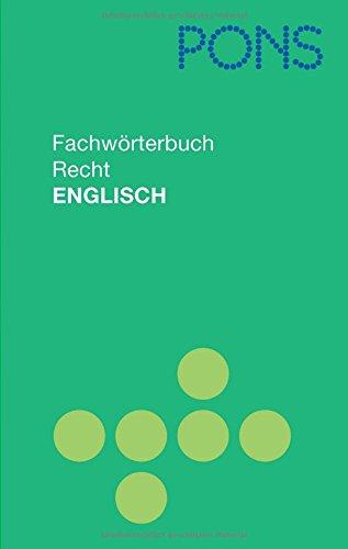 PONS Fachwörterbuch Recht: Englisch-Deutsch/Deutsch-Englisch