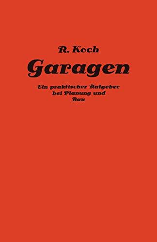 Private und gewerbliche Garagen: Ein praktischer Ratgeber bei Planung und Bau von Garagenanlagen