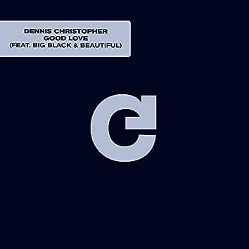 Good Love (feat. Big, Black & Beautiful)