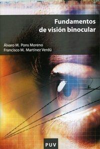 Fundamentos de visión binocular by Álvaro PONS MORENO(1905-06-26)