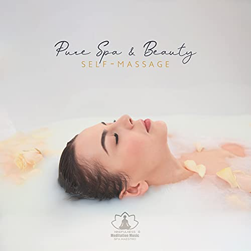 Pure Spa & Beauty: Self-Massage, Om Spa, Insignia Massage Chair, Positive State of Mind, Foot...