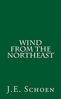Wind from the Northeast