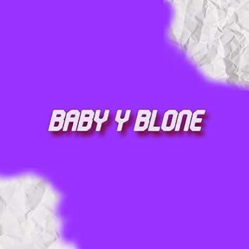 BABY Y BLONE