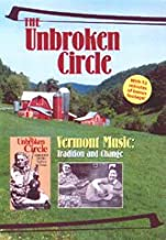 The Unbroken Circle: Vermont Music, Tradition and Change
