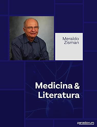 Medicina e Literatura por [Meraldo Zisman]