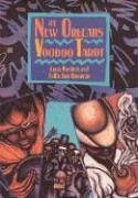 The New Orleans Voodoo Tarot (Destiny Books S)