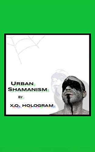 Urban Shamanism: E-book Edition