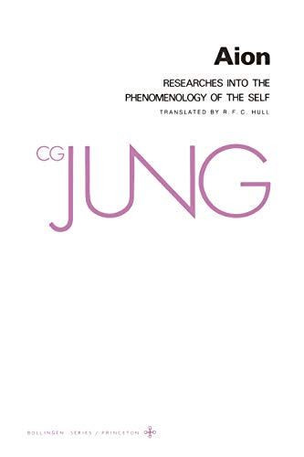 Collected Works of C.G. Jung, Volume 9 (Part 2): Aion: Researches into the Phenomenology of the Self (English Edition)