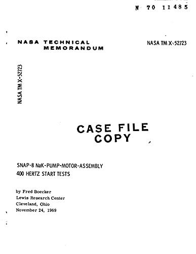 Snap-8 Nak-Pump-Motor-Assembly 400 Hertz Start Tests (English Edition)