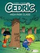 Cédric - tome 1 High Risk Class (01)