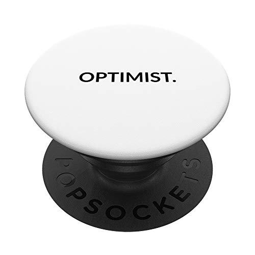 Optimist. PopSockets PopGrip: Agarre intercambiable para Teléfonos y Tabletas