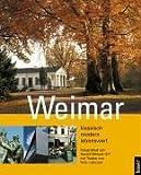 Weimar klassisch-modern-lebenswert. Bildband - Harald Wenzel-Orf