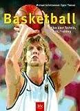 Expert Marketplace -  Michael  Schrittwieser - Basketball: Alles über Technik, Taktik, Training
