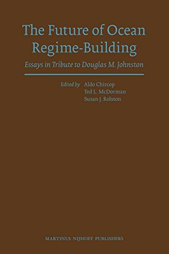 [(The Future of Ocean Regime-Building : Essays in Tribute to Douglas M. Johnston)] [Edited by Aldo E. Chircop ] published on (February, 2009)