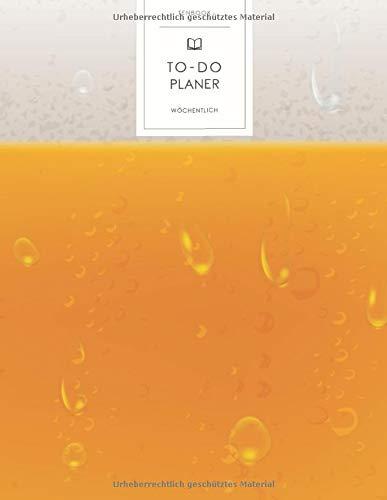 To-Do Planer: Bier Bierschaum. To Do Listen Block Wochen Buch. Wöchentliche Übersicht Wochenplan Notes. Soft Cover 8.5x11 Zoll, ca. DIN A4 21.6x27.9cm.